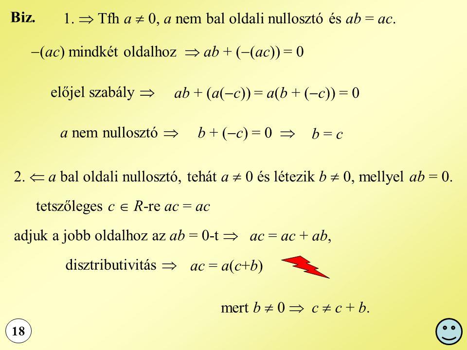 (ac) mindkét oldalhoz  ab + ((ac)) = 0