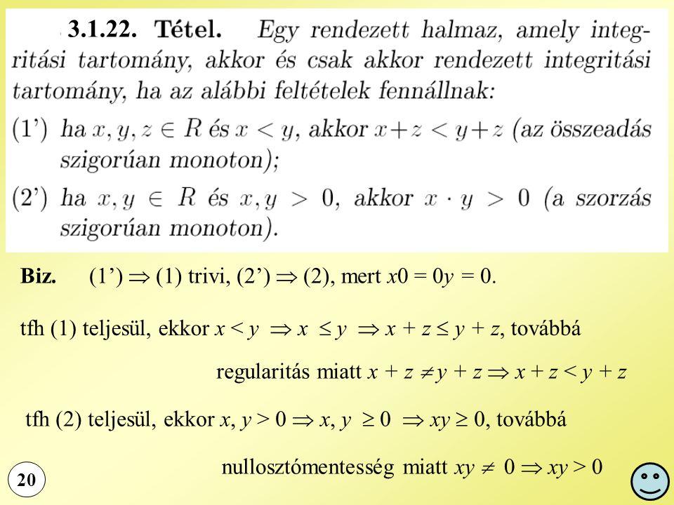 3.1.22. Biz. (1')  (1) trivi, (2')  (2), mert x0 = 0y = 0.