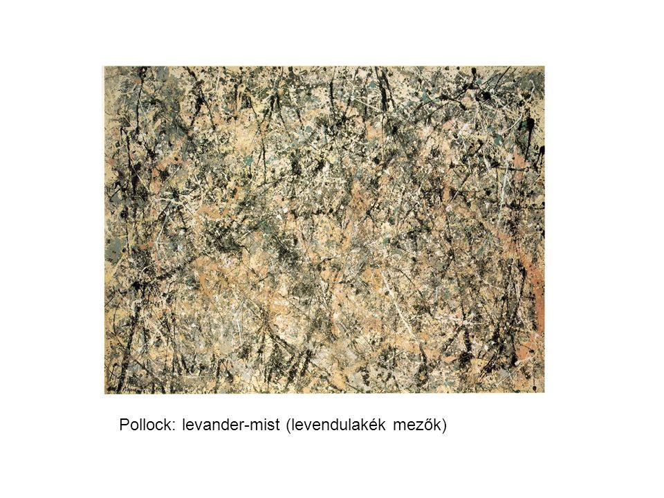 Pollock: levander-mist (levendulakék mezők)