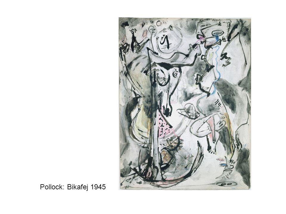 Pollock: Bikafej 1945