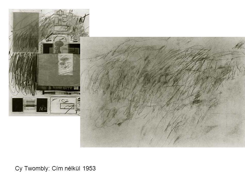 Cy Twombly: Cím nélkül 1953