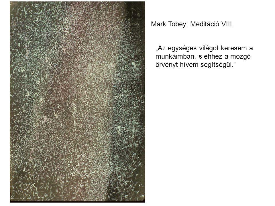 Mark Tobey: Meditáció VIII.