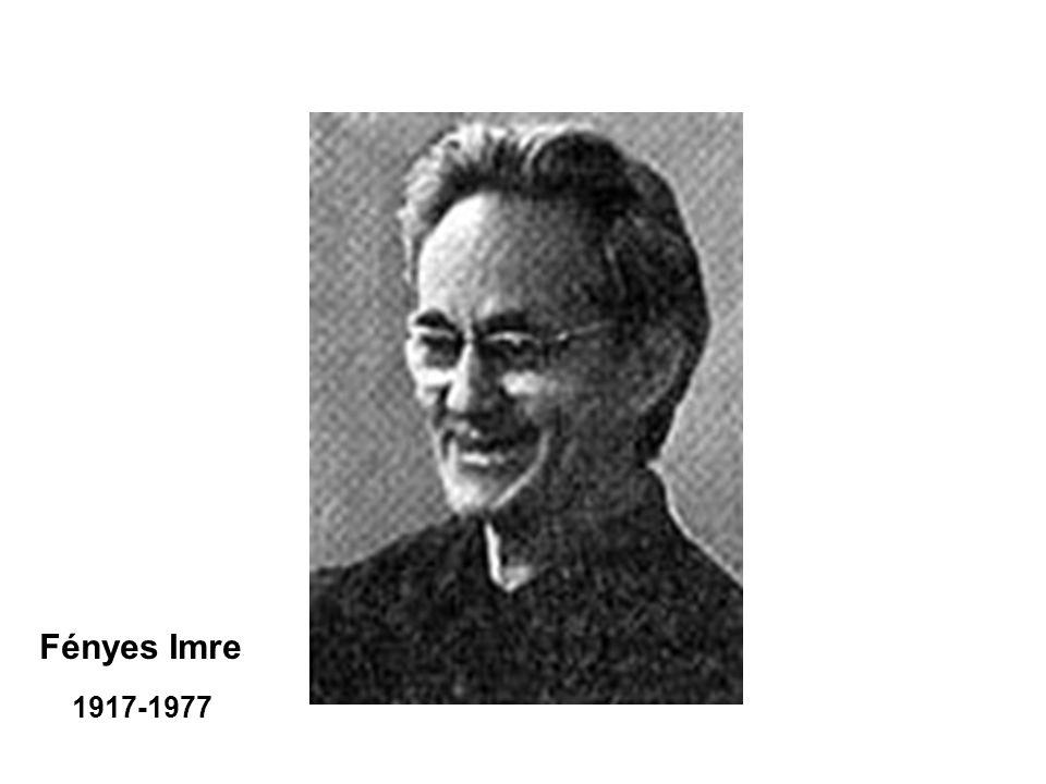 1917-1977 Fényes Imre