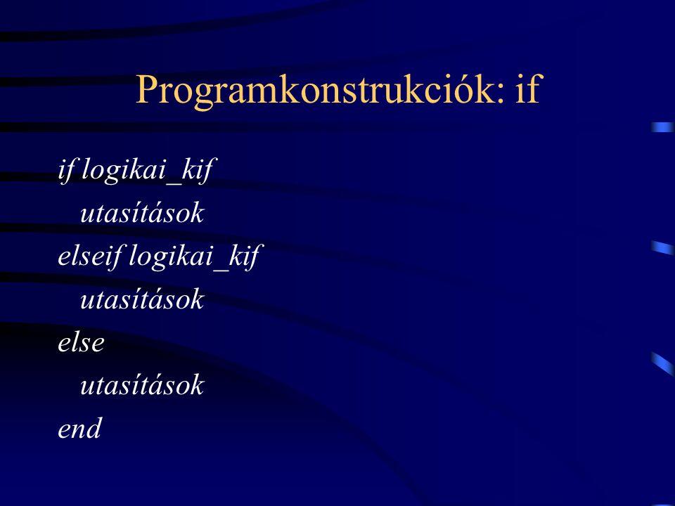 Programkonstrukciók: if