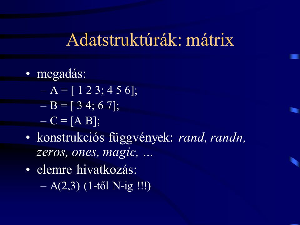 Adatstruktúrák: mátrix
