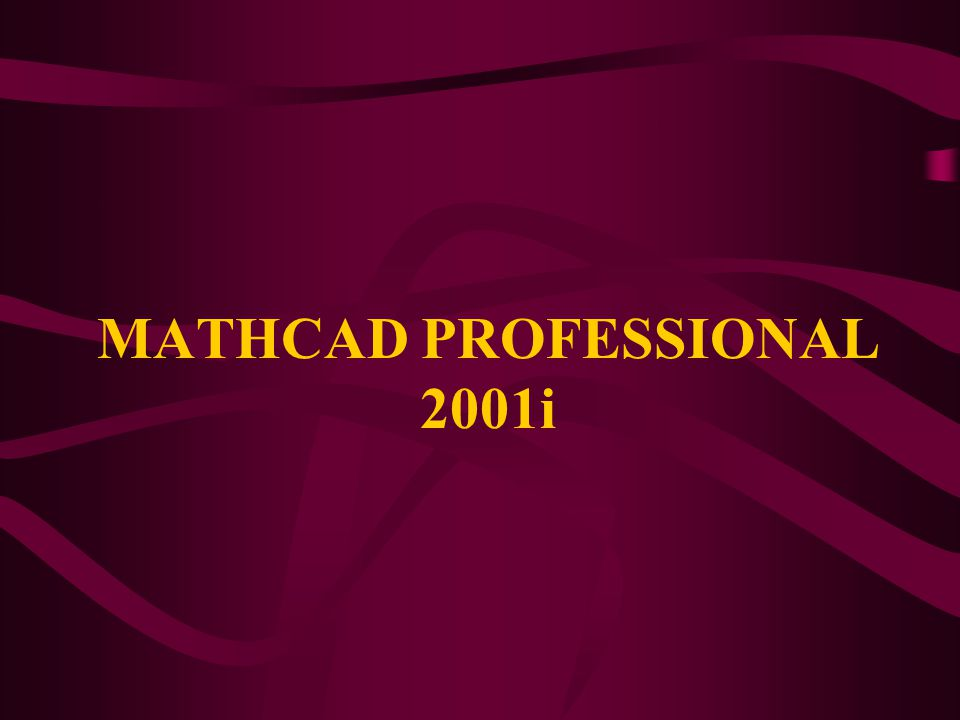 MATHCAD PROFESSIONAL 2001i