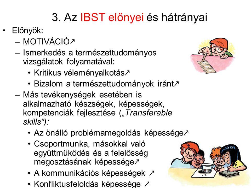 3. Az IBST előnyei és hátrányai