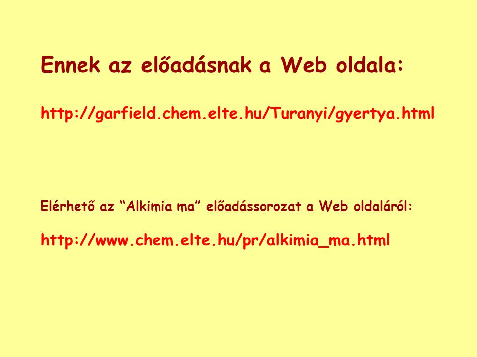 Ennek az előadásnak a Web oldala: