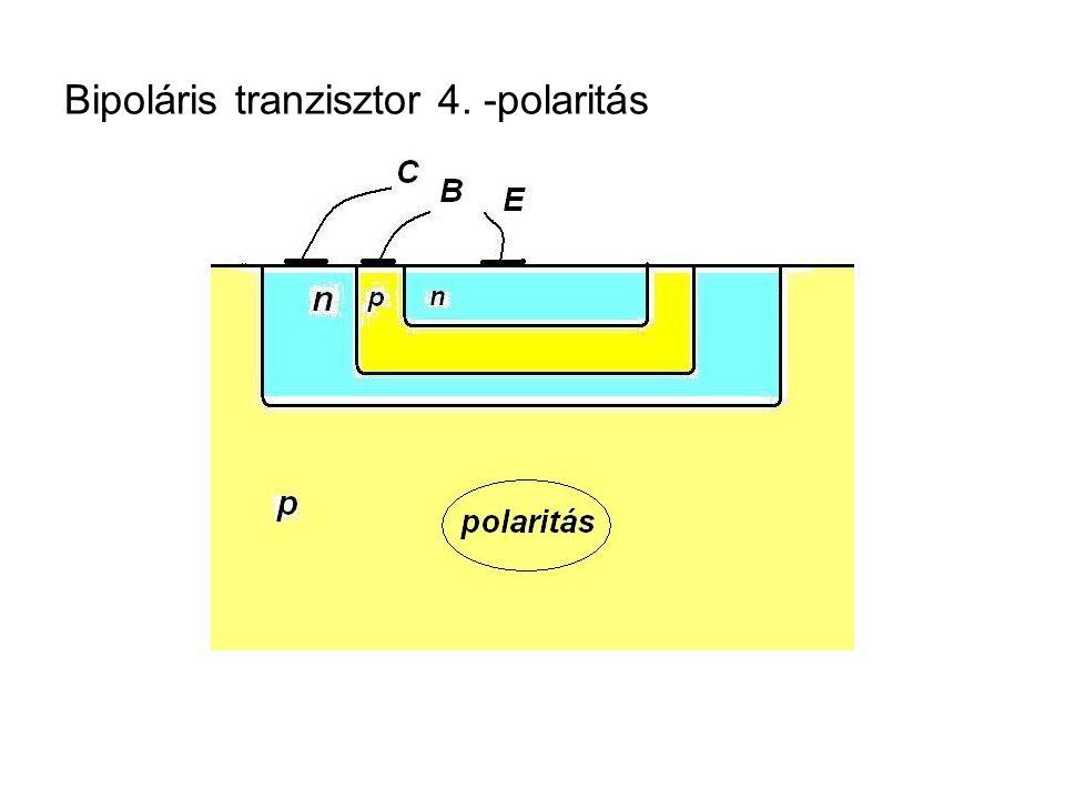 Bipoláris tranzisztor 4. -polaritás