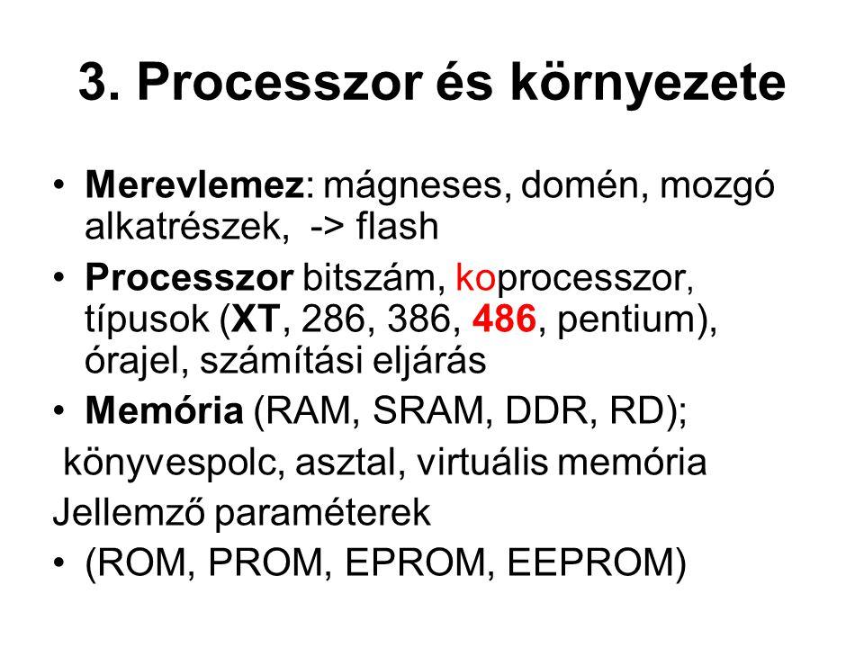3. Processzor és környezete
