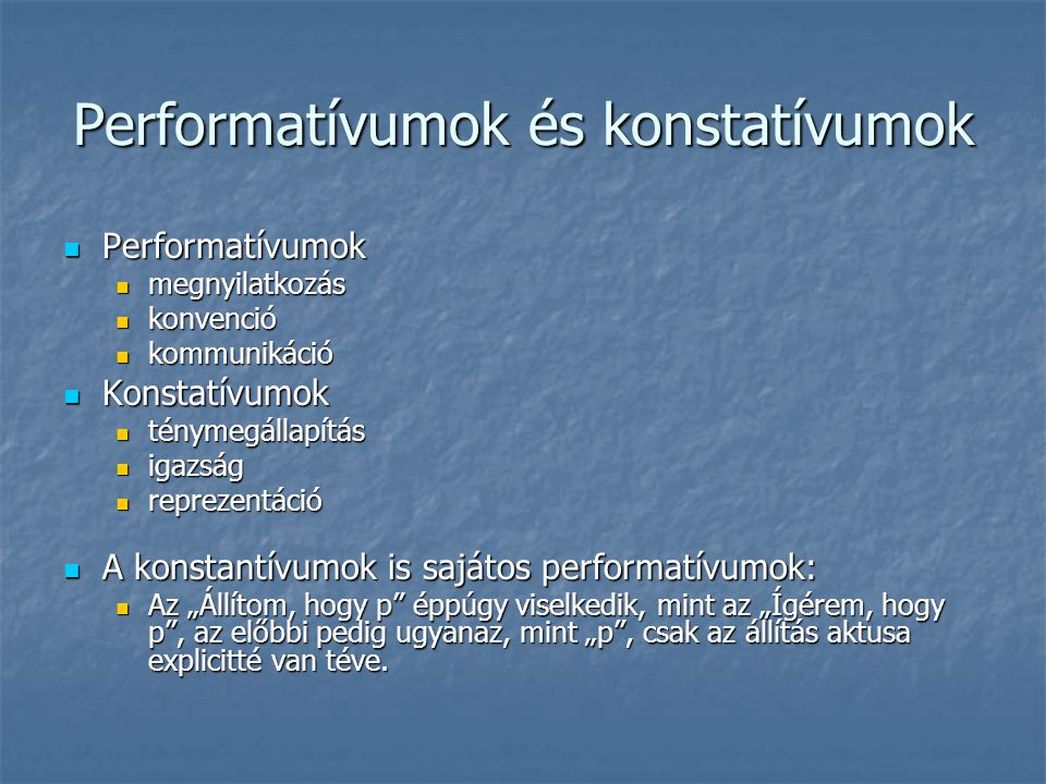 Performatívumok és konstatívumok