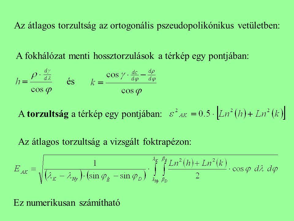 Az átlagos torzultság az ortogonális pszeudopolikónikus vetületben: