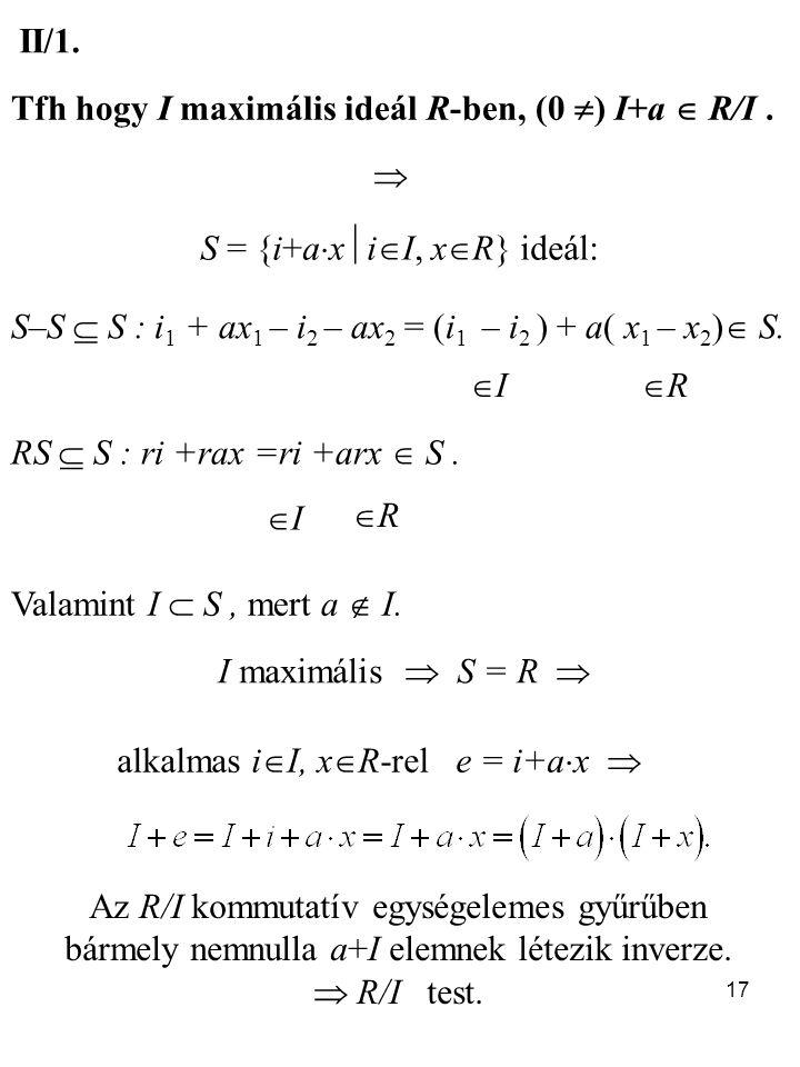 S = {i+axiI, xR} ideál: