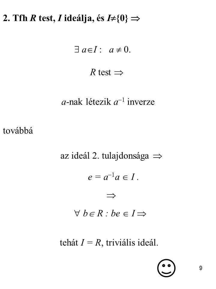 2. Tfh R test, I ideálja, és I{0} 