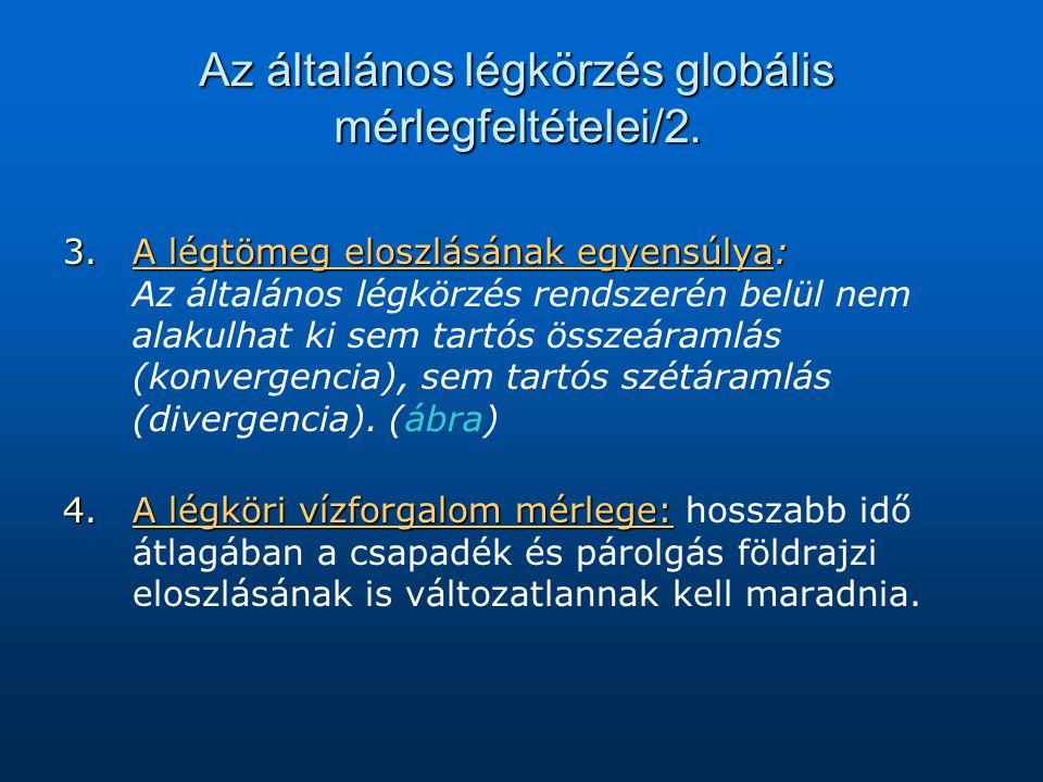 Az általános légkörzés globális mérlegfeltételei/2.