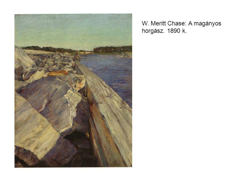 W. Meritt Chase: A magányos horgász. 1890 k.