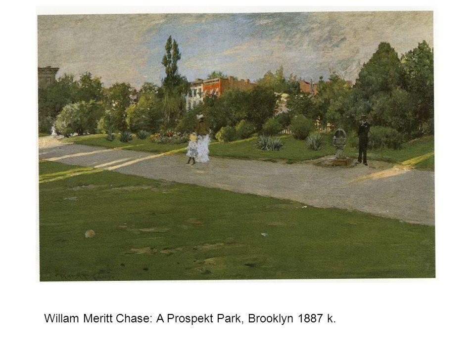 Willam Meritt Chase: A Prospekt Park, Brooklyn 1887 k.