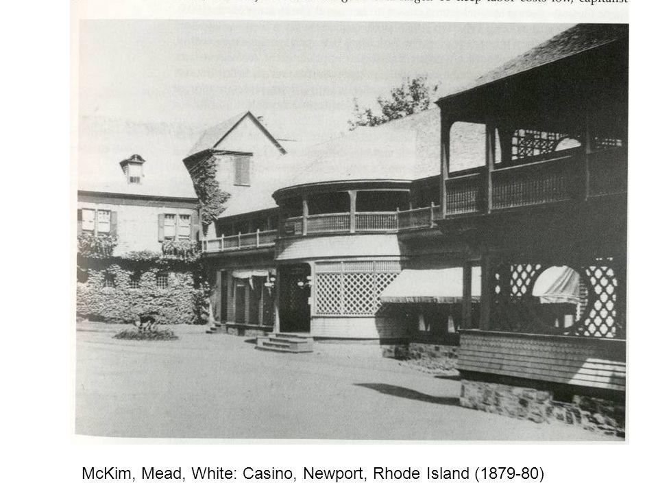 McKim, Mead, White: Casino, Newport, Rhode Island (1879-80)