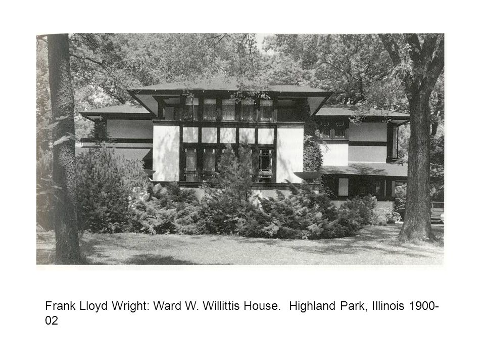 Frank Lloyd Wright: Ward W. Willittis House