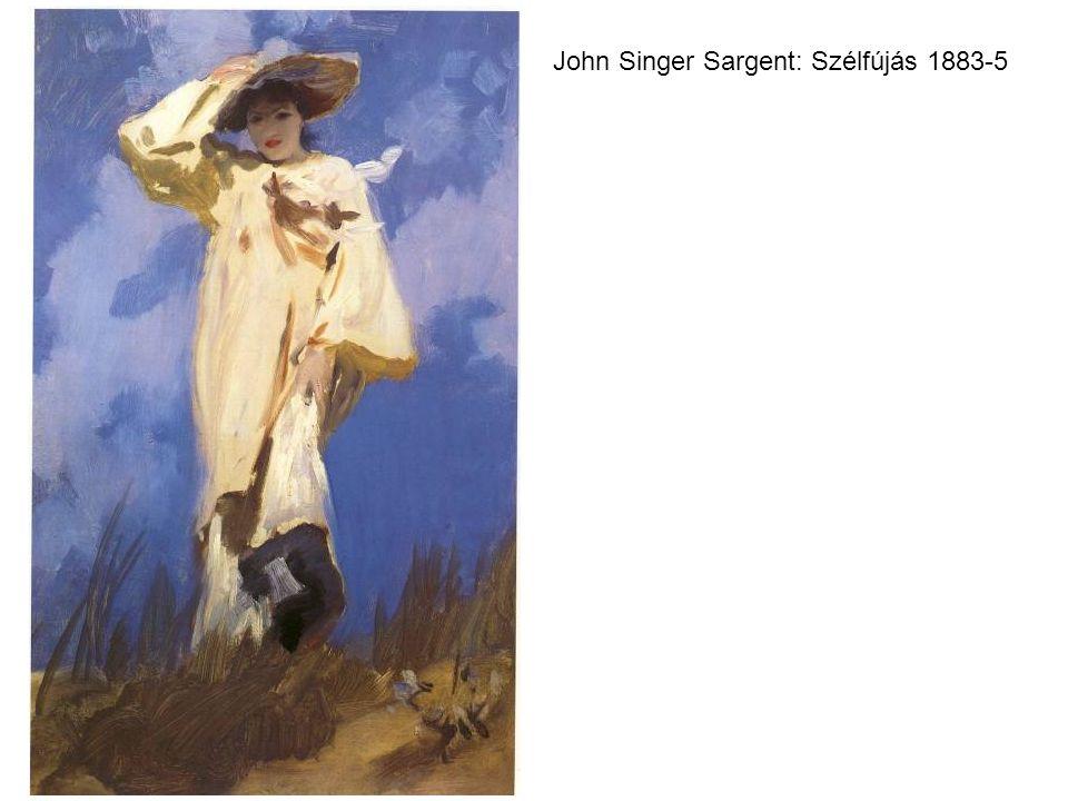 John Singer Sargent: Szélfújás 1883-5
