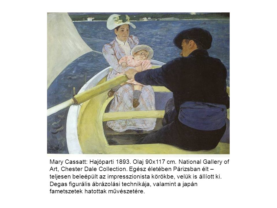Mary Cassatt: Hajóparti 1893. Olaj 90x117 cm