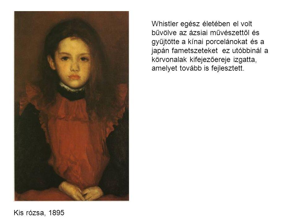 Whistler egész életében el volt bűvölve az ázsiai művészettől és gyűjtötte a kínai porcelánokat és a japán fametszeteket ez utóbbinál a körvonalak kifejezőereje izgatta, amelyet tovább is fejlesztett.
