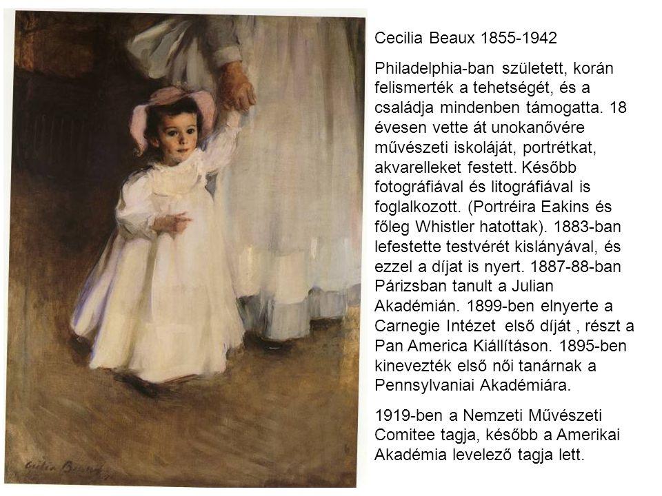Cecilia Beaux 1855-1942