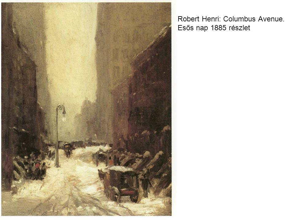 Robert Henri: Columbus Avenue. Esős nap 1885 részlet