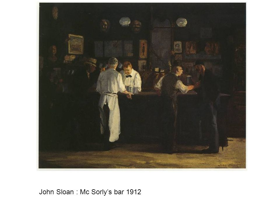 John Sloan : Mc Sorly's bar 1912