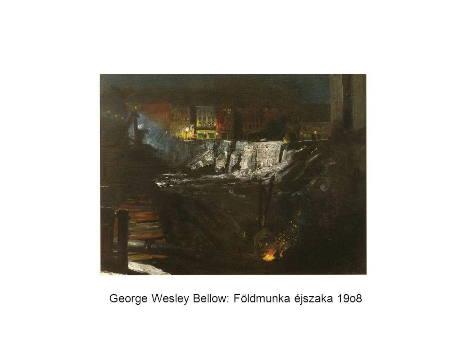 George Wesley Bellow: Földmunka éjszaka 19o8