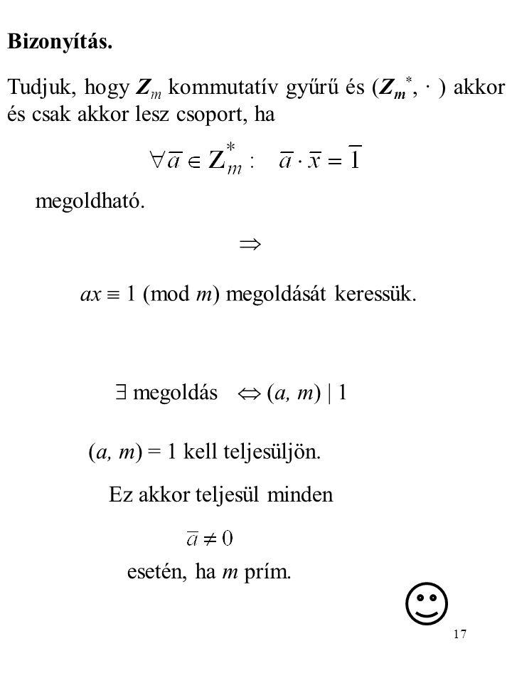 ax  1 (mod m) megoldását keressük.