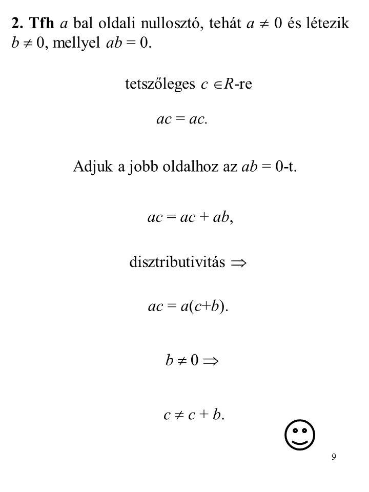 Adjuk a jobb oldalhoz az ab = 0-t.