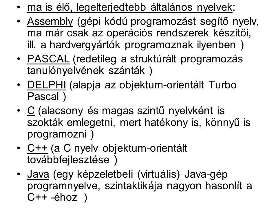 ma is élő, legelterjedtebb általános nyelvek: