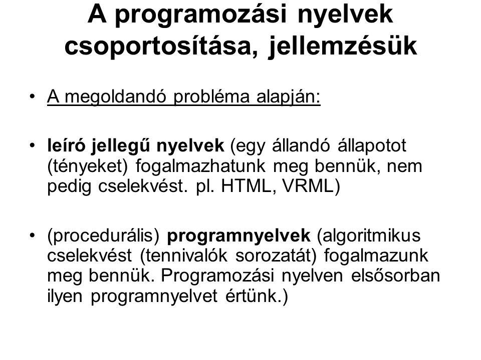 A programozási nyelvek csoportosítása, jellemzésük