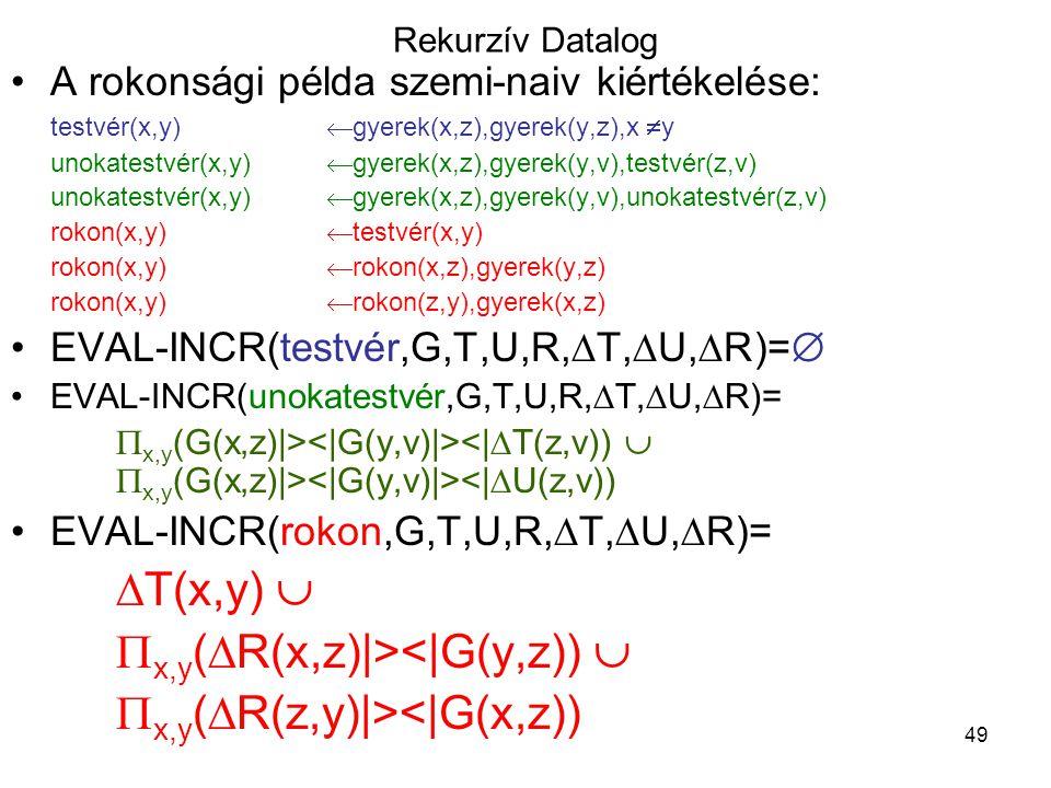 x,y(R(x,z)|><|G(y,z))  x,y(R(z,y)|><|G(x,z))
