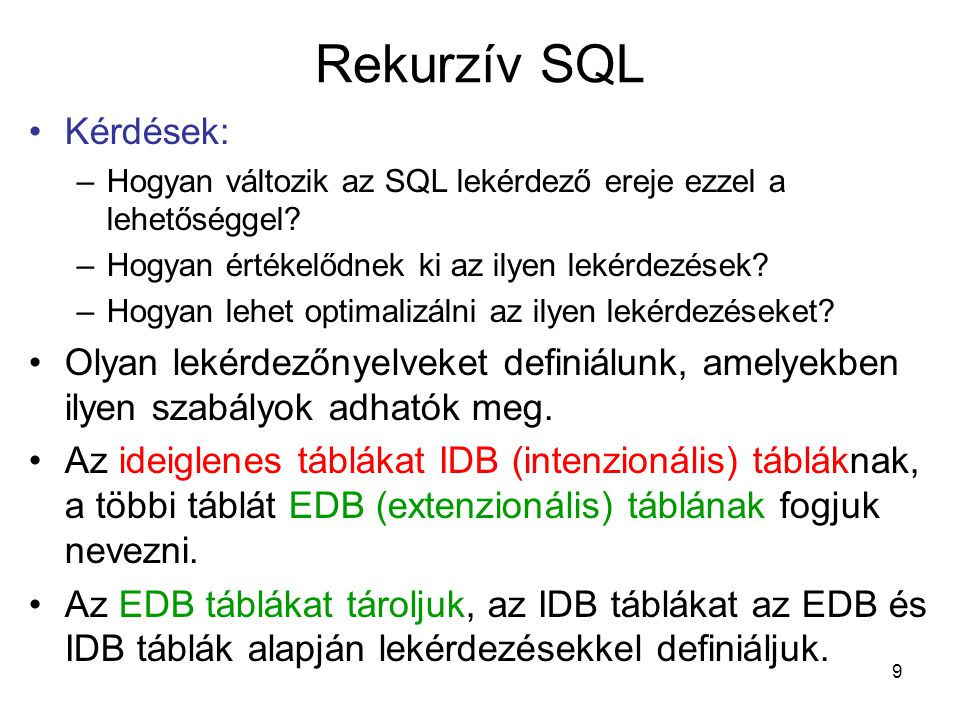 Rekurzív SQL Kérdések: