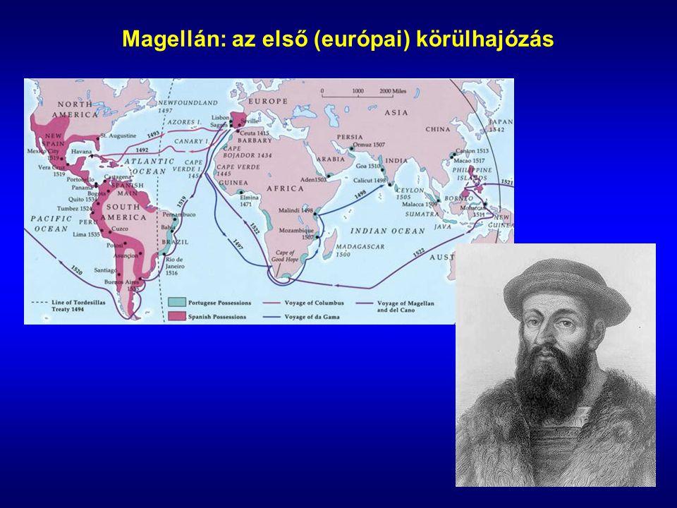 Magellán: az első (európai) körülhajózás