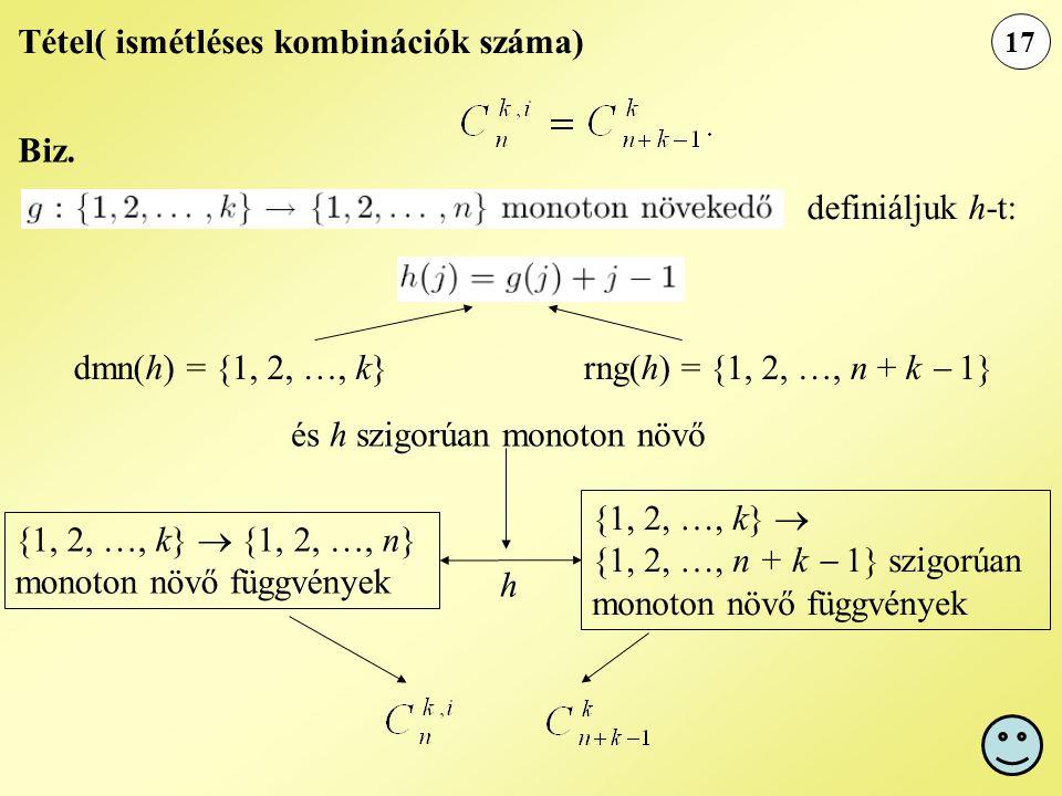 Tétel( ismétléses kombinációk száma)