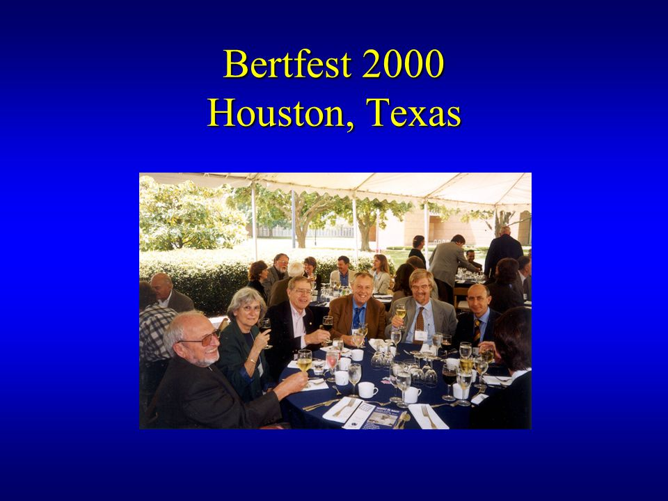 Bertfest 2000 Houston, Texas
