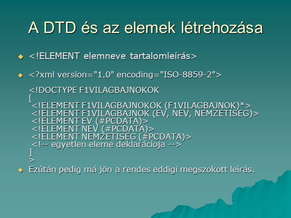 A DTD és az elemek létrehozása