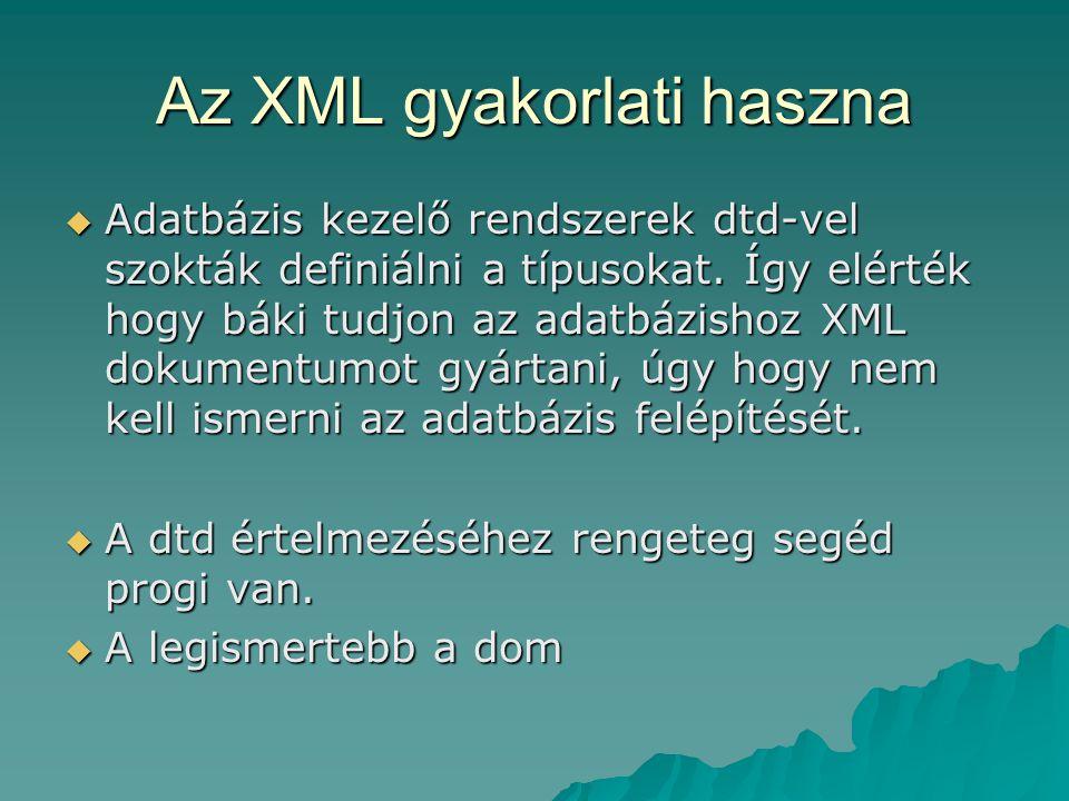 Az XML gyakorlati haszna