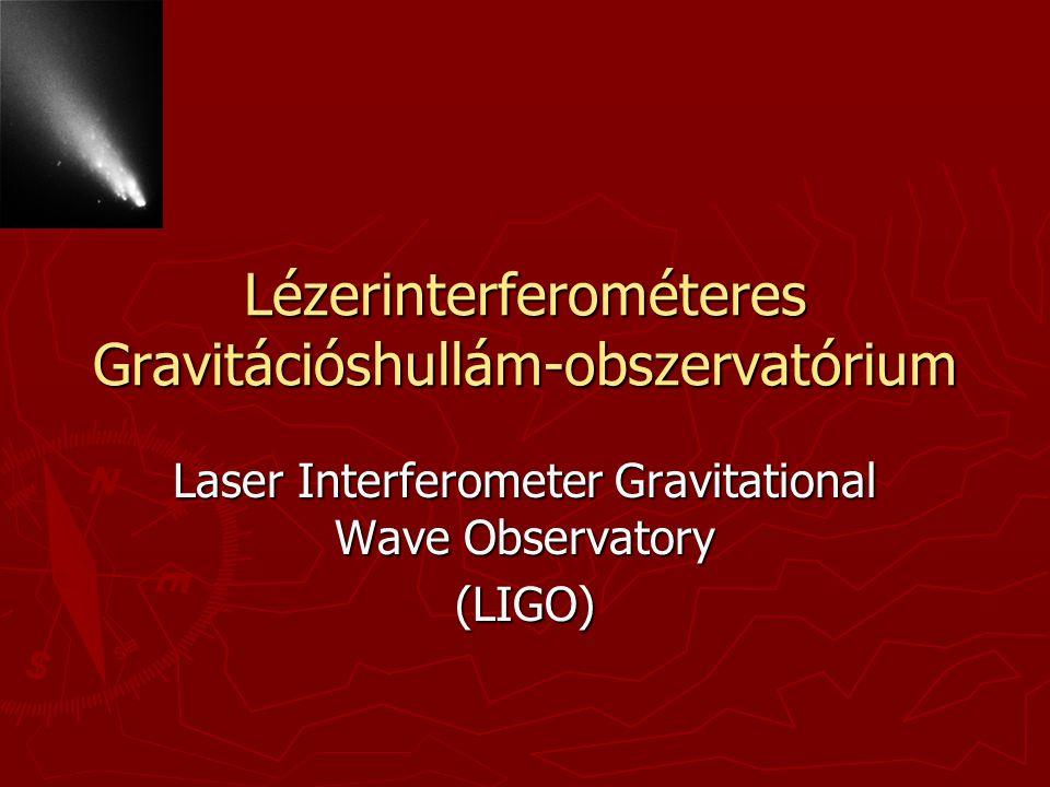 Lézerinterferométeres Gravitációshullám-obszervatórium