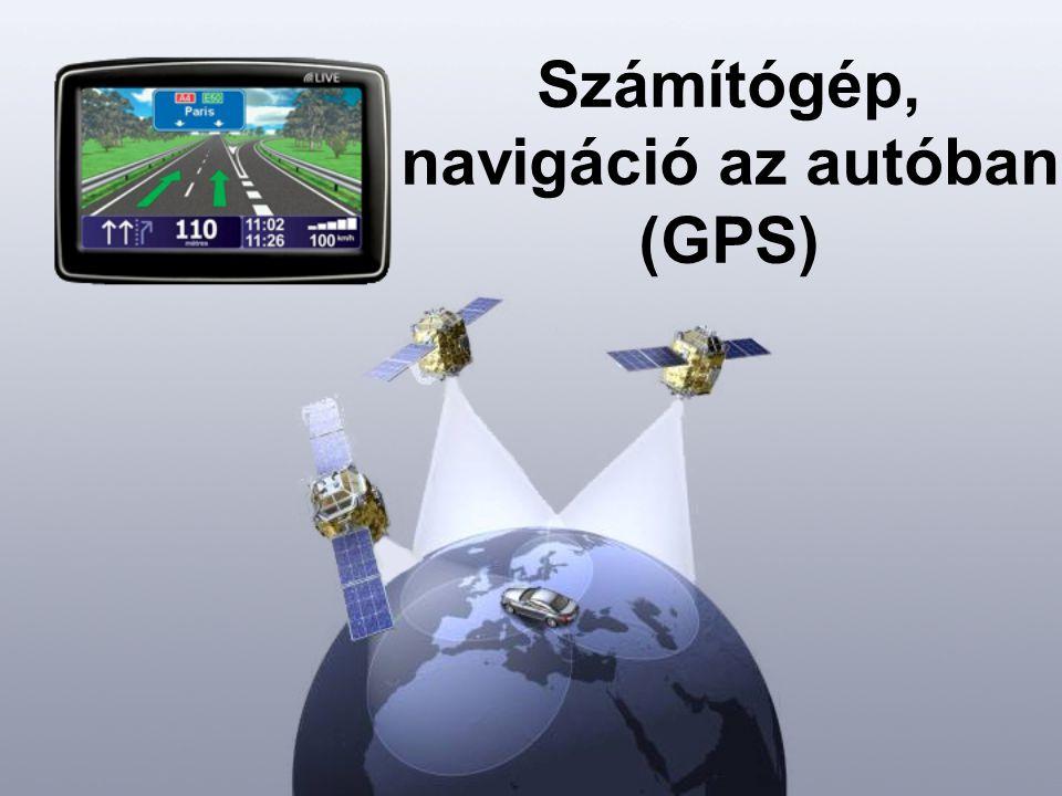 Számítógép, navigáció az autóban (GPS)