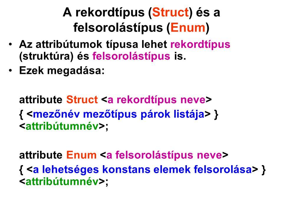 A rekordtípus (Struct) és a felsorolástípus (Enum)
