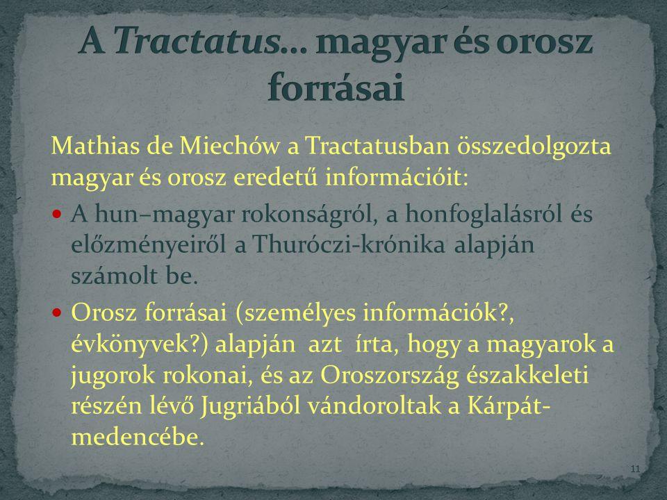 A Tractatus… magyar és orosz forrásai