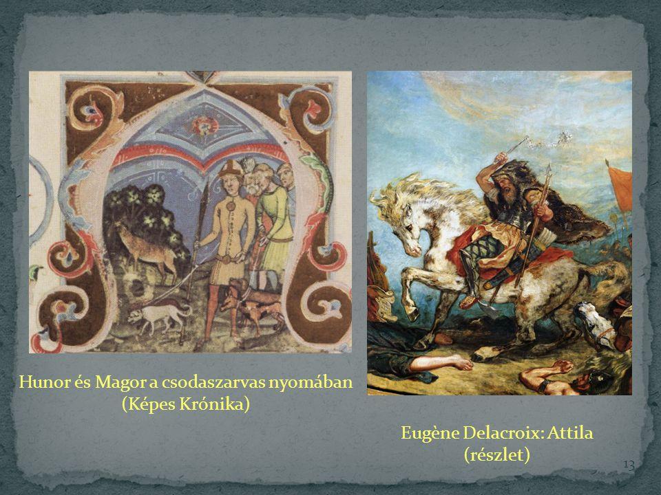 Hunor és Magor a csodaszarvas nyomában (Képes Krónika)