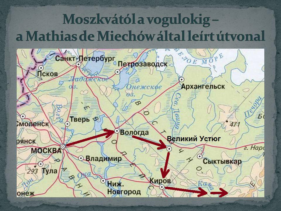 Moszkvától a vogulokig – a Mathias de Miechów által leírt útvonal