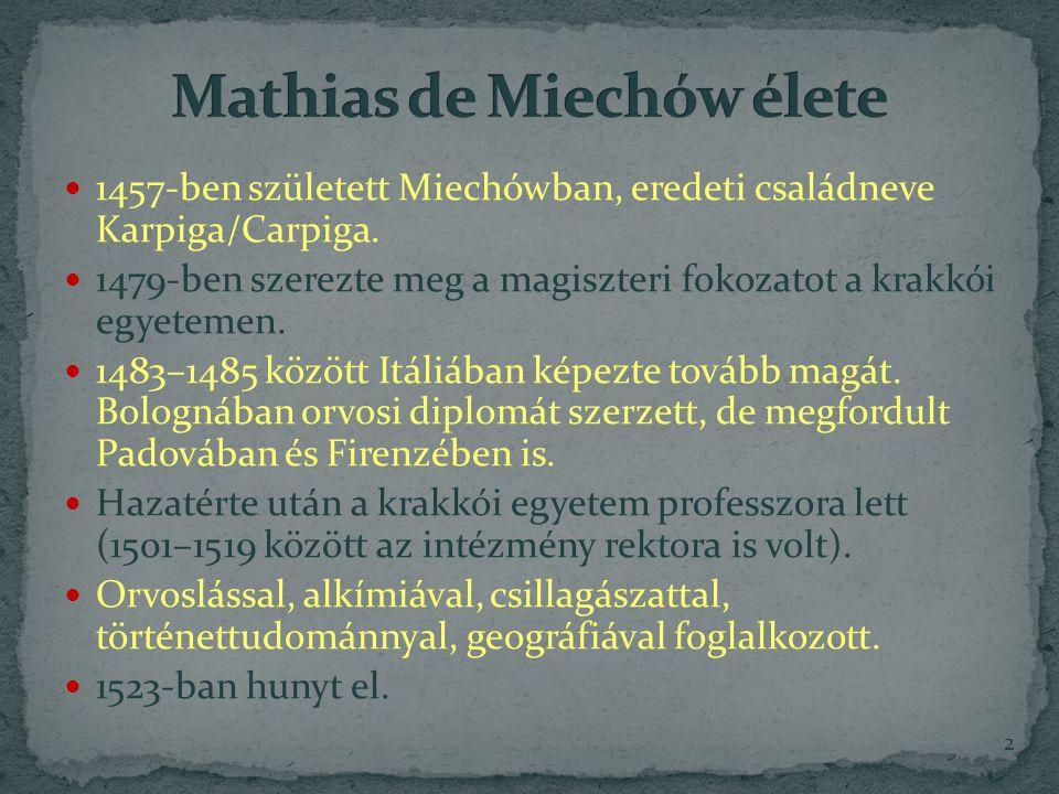Mathias de Miechów élete