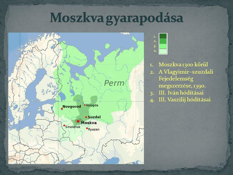 Moszkva gyarapodása Moszkva 1300 körül