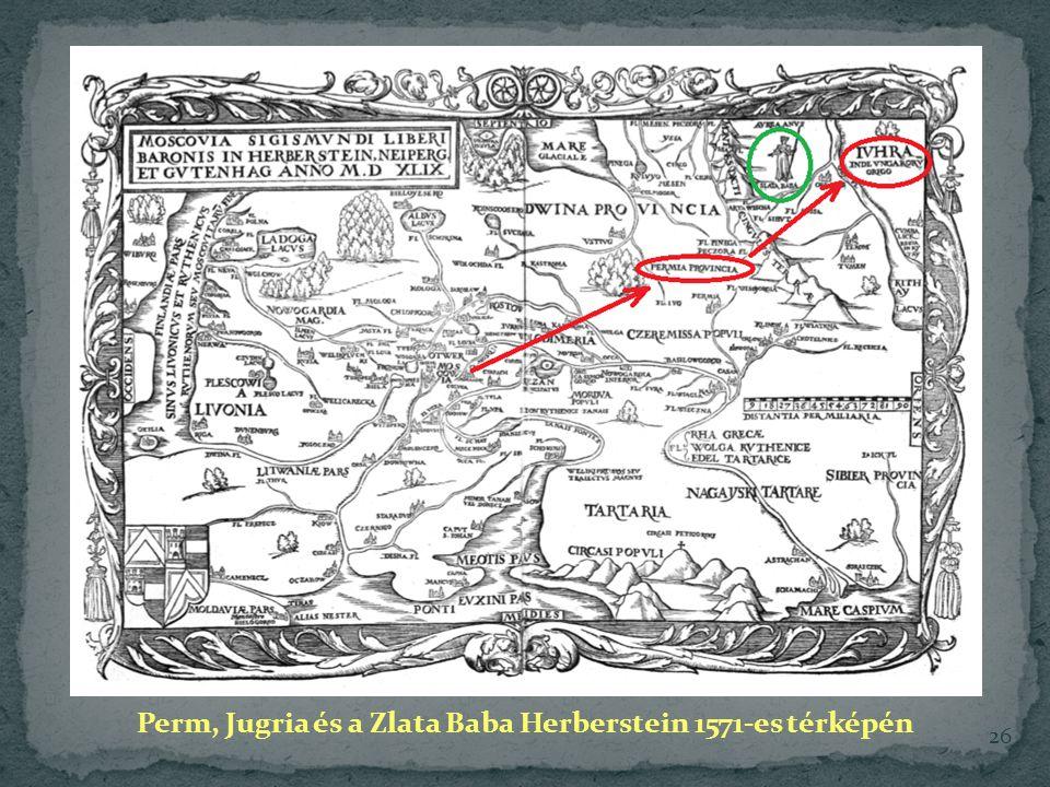 Perm, Jugria és a Zlata Baba Herberstein 1571-es térképén